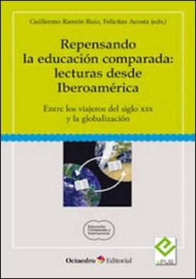 REPENSANDO LA EDUCACIÓN COMPARADA