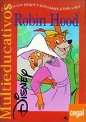 Robin Hood . Cuentos con juegos y actividades a todo color