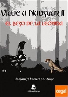 Viaje a Nadsgar II . El beso de la Leónida