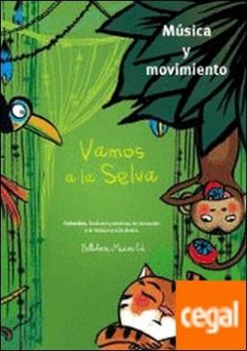 Vamos a la selva por Canellas Crusellas, Marta PDF