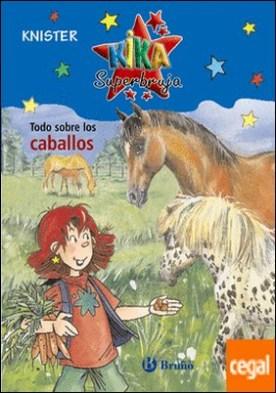 Todo sobre los caballos