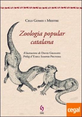 Zoologia popular catalana . Modismes, aforismes, creences, supersticions... que sobre els animals hi ha a Catalunya, amb gran nombre de confrontacions.