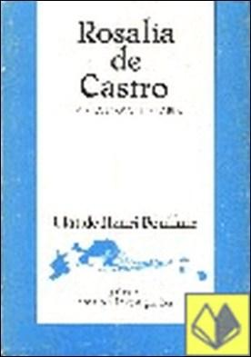 Rosalía de Castro e a súa obra literaria