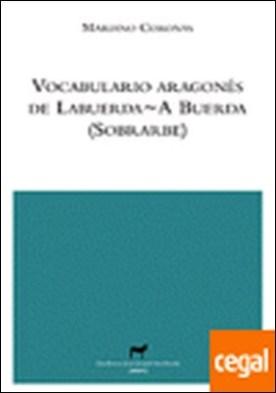 Vocabulario aragonés de Labuerda / A Buerda