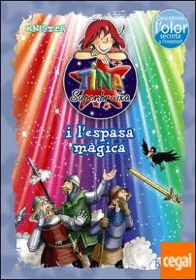 Tina Superbruixa i l'espasa màgica (ed. COLOR)