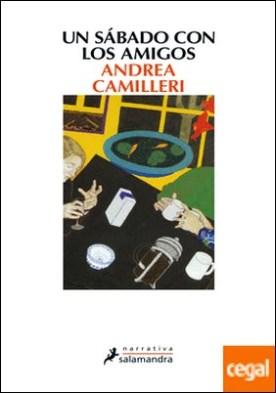 Un sábado con los amigos por Camilleri, Andrea PDF