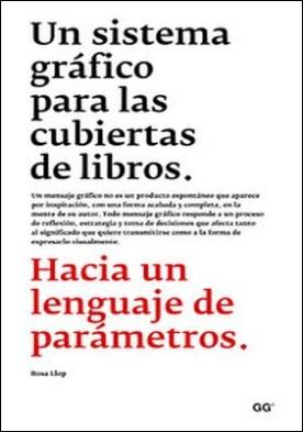 Un sistema gráfico para las cubiertas de libros. Hacia un lenguaje de parámetros