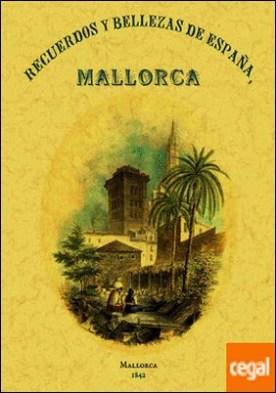 Recuerdos y bellezas de Mallorca por S