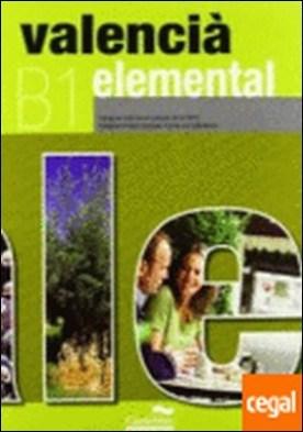 Valencià Elemental (LL+CD) . B1. Adequat a les noves proves de la JQCV