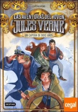 Un capitán de doce años . Las aventuras del joven Jules Verne 6