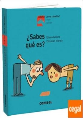 ¿Sabes qué es? por Roca, Elisenda PDF
