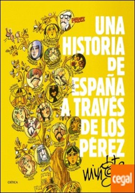 Una historia de España a través de los Pérez por Mingote, Antonio PDF