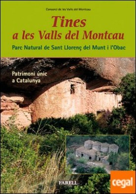 _Tines a les Valls del Montcau. Patrimoni �nic a Catalunya por Desconocido