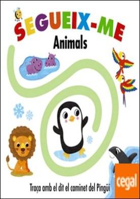 Segueix-me. Animals por VV.AA.