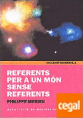 Referents per a un món sense referents