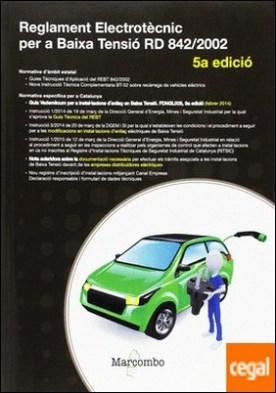 REGLAMENT ELECTROTÈCNIC PER A BAIXA TENSIÓ 5º Ed