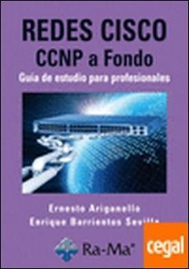 REDES CISCO CCNP A FONDO. GUIA DE ESTUDIO PARA PROFESIONALES