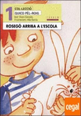 Rosegó arriba a l'escola