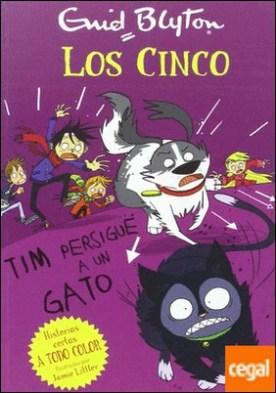 Tim persigue un gato . LOS CINCO