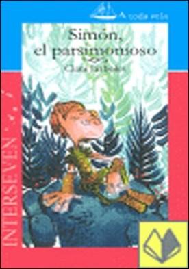 SIMON EL PARSIMONIOSO . A TODA VELA 9 por JARBOLES, CLARA