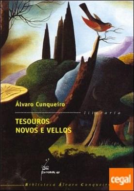 Tesouros novos e vellos por Cunqueiro, Álvaro PDF