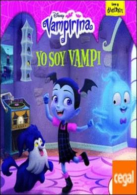 Vampirina. Yo soy Vampi . Cuento