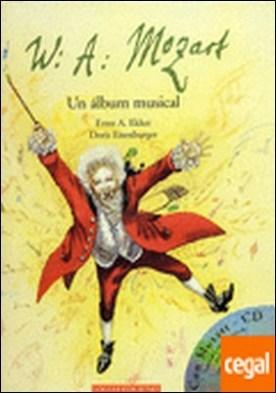 W.A. Mozart . Un álbum musical