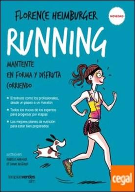 Running . Mantente en forma y disfruta corriendo