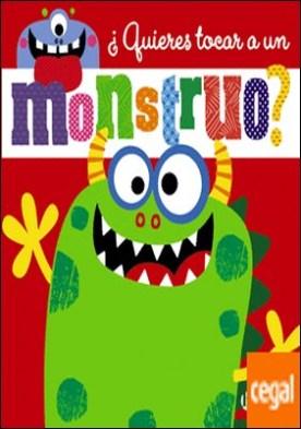 ¿Quieres tocar a un monstruo?
