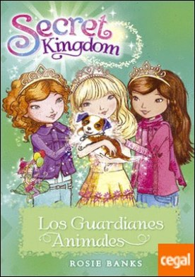 Secret Kingdom 19. Los Guardianes Animales