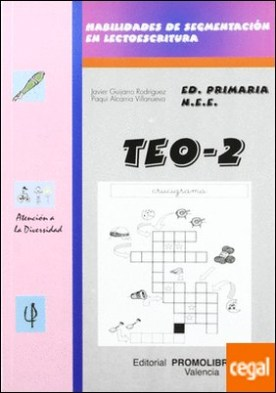 Teo 2 . Habilidades de segmentación en lectoescritura