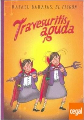 TRAVESURITIS AGUDA por BARAJAS, RAFAEL
