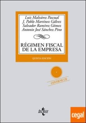 Régimen fiscal de la Empresa . contiene cd-rom