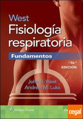 West fisiología respiratoria. Fundamentos