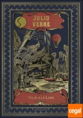 Viaje a la luna (Hetzel) por VERNE, JULIO