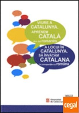 Viure a Catalunya. Aprenem català des del romanès [llibre + CD-ROM]