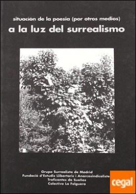 Situación de la poesía (por otros medios) a luz del surrealismo . ...SURREALISMO por A.A.V.V. PDF