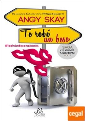 Te robé un beso por Skay, Angy PDF