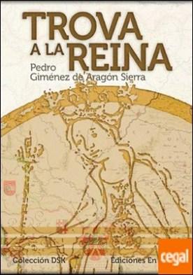 Trova a la reina por Giménez de Aragón Sierra, Pedro