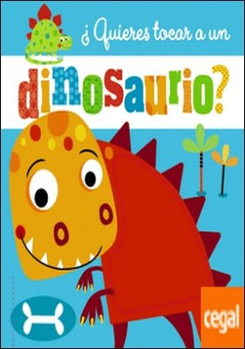 ¿Quieres tocar a un dinosaurio?