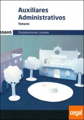 Temario Auxiliares Administrativos de las Corporaciones Locales por Obra colectiva