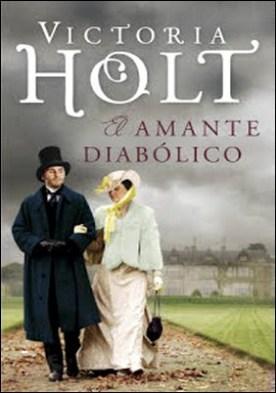 El amante diabólico por Victoria Holt PDF