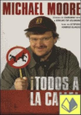 TODOS A LA CALLE