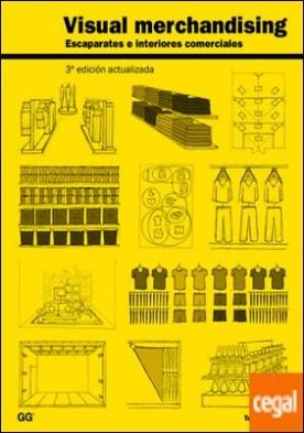 Visual merchandising . Escaparates e interiores comerciales