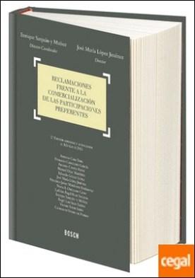 Reclamaciones frente a la comercialización de las participaciones preferentes (2.ª edición) por MESEGUER YEBRA, JOAQUÍN PDF