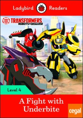 TRANSFORMERS: A FIGHT WITH UNDERBITE (LB)