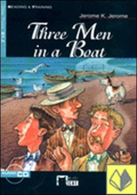 Three Men in a Boat. Book + CD