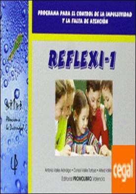 Reflexi-1 . programa para el control de la impulsividad y la falta de atención