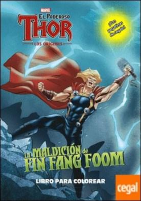 Thor. Los orígenes. La maldición de Fin Fang Foom. Libro para colorear . Colorear con pegatinas