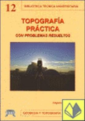 Topografía práctica con problemas resueltos por VERDU VAZQUEZ,A. PDF